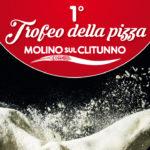 1° Trofeo della Pizza - Molino sul Clitunno